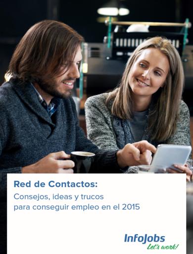 Red de Contactos: consejos, ideas y trucos para conseguir empleo en el 2015