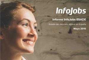 Infojobs, ESADE y el estado del mercado laboral en España