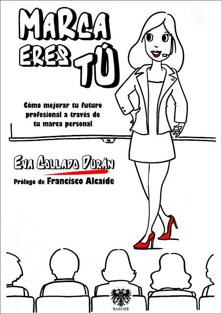Marca eres tú, el libro de Eva Collado Duran @evacolladoduran