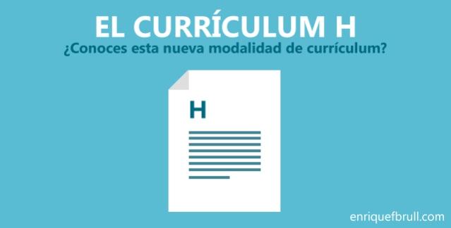 El Curriculum H
