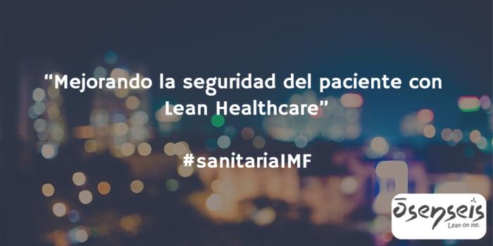 Mejorando la seguridad del paciente con LeanHealthcare