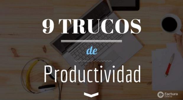 9 sencillas recetas para aumentar tuproductividad