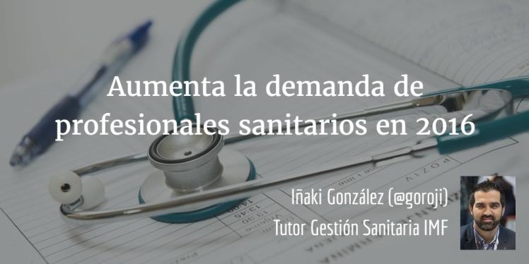 Aumenta demanda profesionales sanitarios
