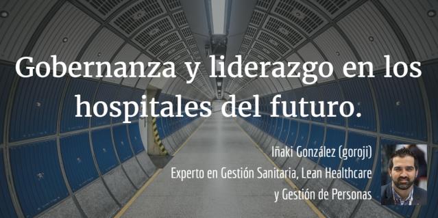 Gobernanza y liderazgo en los hospitales del futuro