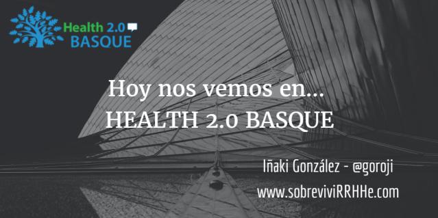 hoy-nos-vemos-en-health-20-basque