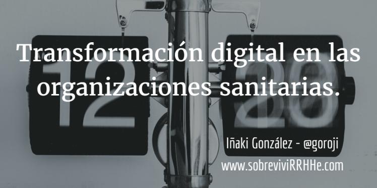 transformacion-digital-en-las-organizaciones-sanitarias