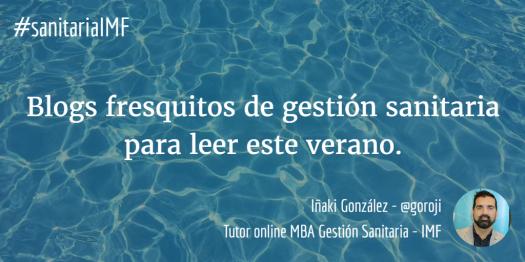 IMF_julio 2017 nº 01_Foto blogs gestión sanitaria verano