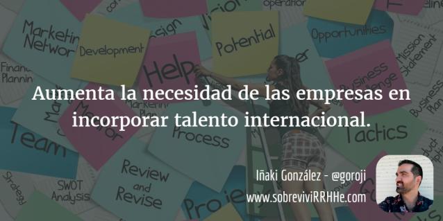 aumenta necesidad talento internacional