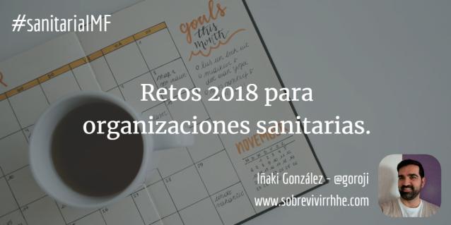retos 2018 organizaciones sanitarias