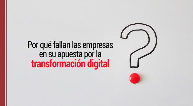 por-que-fallan-empresas-transformacion-digital